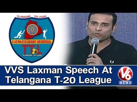VVS Laxman Speech At G Venkataswamy Memorial Telangana T-20 League Opening Ceremony   V6 News