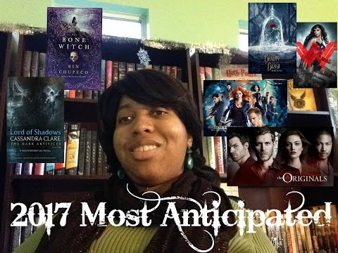 2017 Most Anticipated (Books, Movies, TV)