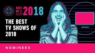 Best TV Series of 2018 - Nominees by IGN