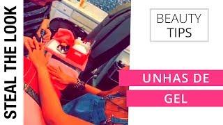 Tutorial Unha de Gel | Steal The Look Beauty Tips