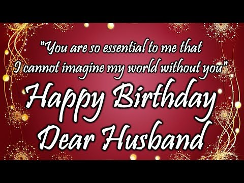 Happy birthday messages - Happy Birthday Wishes for Husband  Birthday Wishes for Husband Whatsapp Status