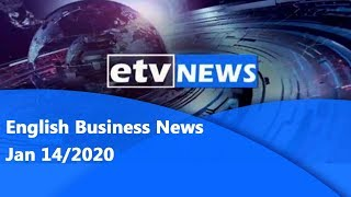 English Business News Jan,14/2020  etv