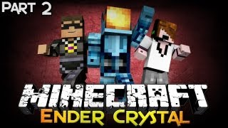 Minecraft: Ender Crystal w/ Sky and Deadlox - Part 2
