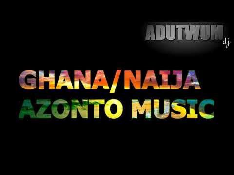 ghana/naija azonto music MIX BY Adutwum dj #iyanya #el  #mreazi #ghanacelebrities #mrp #iceprince