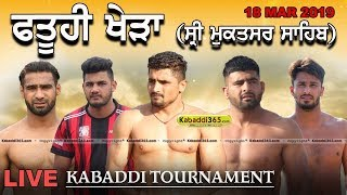 🔴[Live] Fatuhi Khera (Sri Muktsar Sahib) Kabaddi Tournament 18 Mar 2019