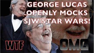 Video GEORGE LUCAS HATES SJW STAR WARS!  I DO TOO. MP3, 3GP, MP4, WEBM, AVI, FLV Desember 2018