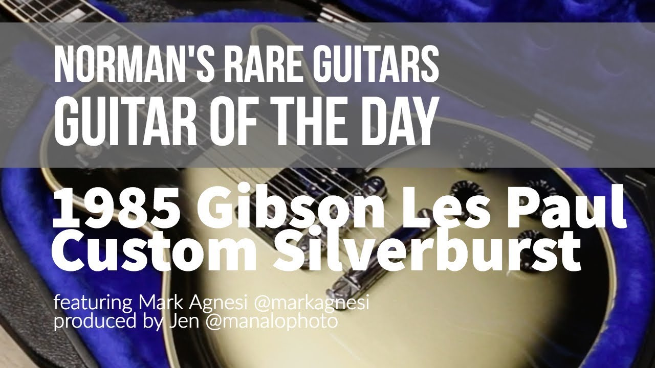 Norman's Rare Guitars – Guitar of the Day: 1985 Gibson Les Paul Custom Silverburst