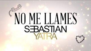 Sebastian Yatra - No Me Llames / Pop (Lyric Video)