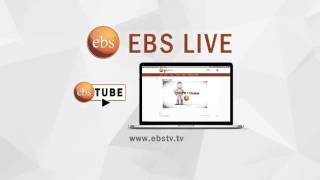 Wach EBS Live on Ebstube.com for free
