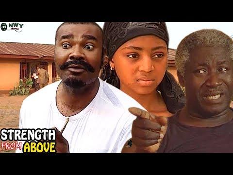 Strength From Above Season 2  - Latest Nigerian Nollywood Movie
