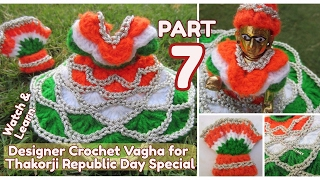 PART 7- How to Crochet  UNIQUE NEW Designer Vagha Dress Poshaak for Little Lord Krishna Baal Gopal