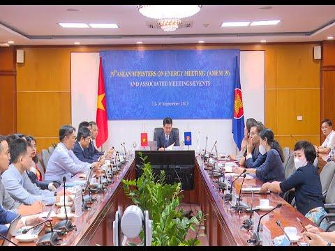 Hội nghị Bộ trưởng Năng lượng ASEAN lần thứ 39 và các Hội nghị liên quan