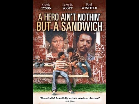 A Hero Aint Nothin' but a Sandwich (1978) Drama