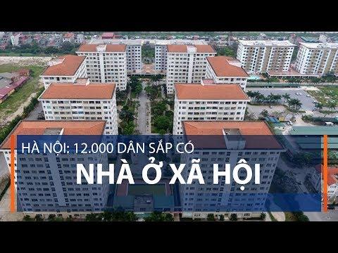 Hà Nội: 12.000 dân sắp có nhà ở xã hội | VTC1 - Thời lượng: 67 giây.