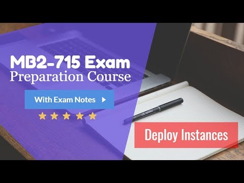 MB2 715 Exam Training - Dynamics 365 Deploy Instances