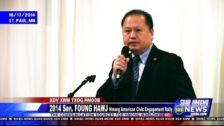Suab Hmong News:  2014 Senator Foung Hawj Hmong American Civic Engagement Rally