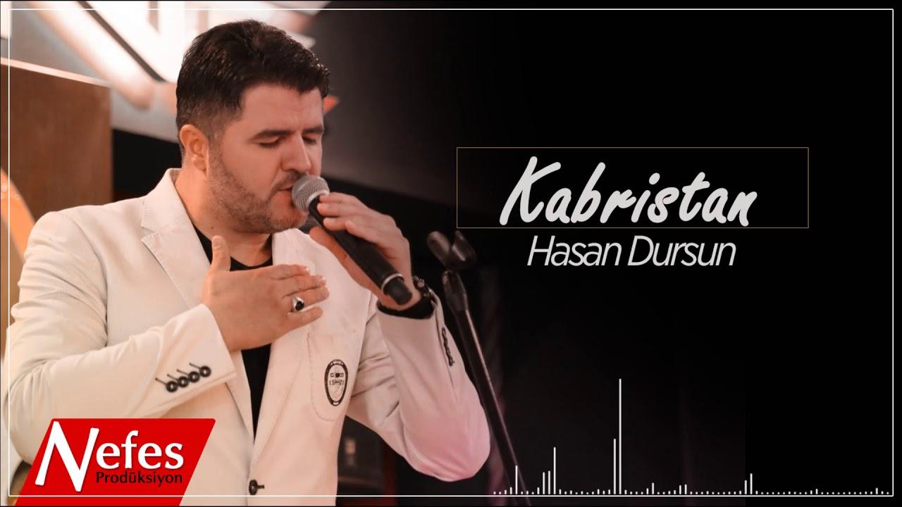 Hasan Dursun – Kabristan Sözleri