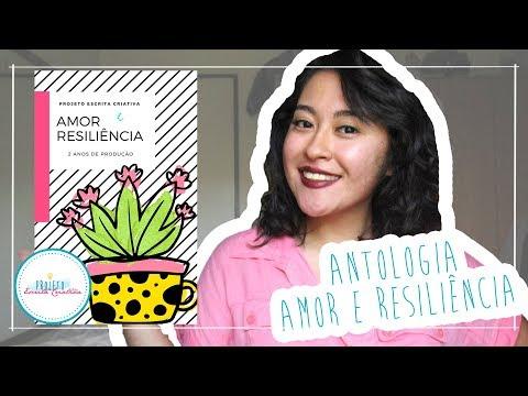 Primeira Antologia do Projeto: Antologia Amor e Resiliência