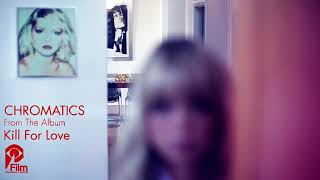 """CHROMATICS """"BACK FROM THE GRAVE"""" Kill For Love LP"""