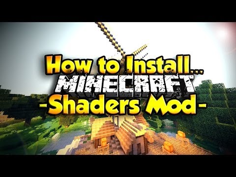 How to Install Shaders Mod in Minecraft ( Minecraft 1.8 ) (видео)