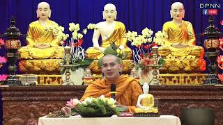 TRỰC TIẾP: Sư phước Toàn giảng đề tài: Tiểu kinh Phương quảng  - 25/04/2019.