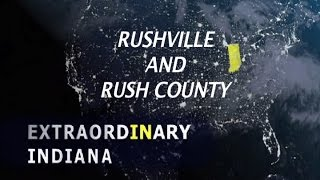 Rushville (IN) United States  city pictures gallery : EXTRAORDINARY INDIANA: RUSHVILLE and RUSH COUNTY