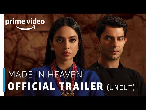 Made in Heaven – Official Trailer (18+) | Prime Original 2019 | 8th March 2019 | Amazon Prime Video