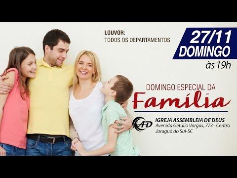 Culto da família - 27/11/16
