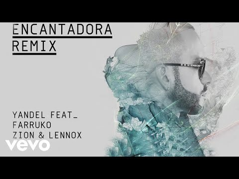 Encantadora (Remix) - Yandel (Video)