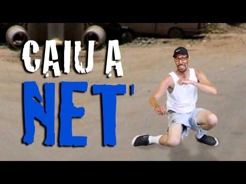 CAIU A NET NET NET