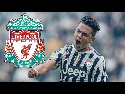 LIVERPOOL CLOSE TO DEAL WITH DYBALA | BREAKING NEWS DETAILS | TRANSFER NEWS