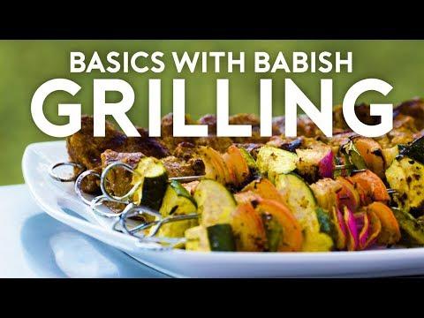 Grilling | Basics with Babish
