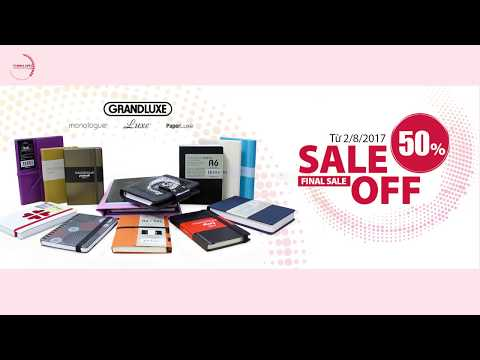 Grandluxe sale off 50% – cơ hội mua sắm sổ tay tốt nhất và duy nhất 2017