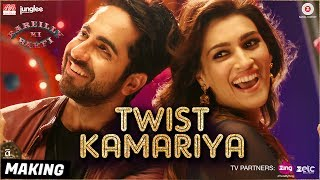 Presenting the making video of 'Twist Kamariya' from the film 'Bareilly Ki Barfi' starring Ayushmann Khurrana & Kriti Sanon.Song Name: Twist KamariyaSingers: Harshdeep Kaur, Yasser Desai, Tanishk, Altamash FaridiMusic: Tanishk - VayuLyrics: Tanishk - VayuProgramming - Tanishk BaghchiMix Assistant Engineers - Michael Edwin Pillai & LuckyAdditionals by GaneshSong Mixed & Mastered by Eric Pillai (Future Sound of Bombay)  Directed By: Ashwiny Iyer TiwariProduction House: Junglee Pictures & BR Studios  Produced By: Vineet Jain, Renu Ravi ChopraCo-produced By: Priti Shahani Creative Producer: Juno ChopraWritten By: Nitesh Tiwari, Shreyas Jain Editor - Chandrashekar PrajapatiDirector of Photography: Gavemic U Ary Music on Zee Music CompanyDownload from iTunes - http://bit.ly/2uBBXe1Listen on Apple Music - http://bit.ly/2uBBXe1Available on Google Play Music - http://bit.ly/2venFnbStream It OnGaana - http://bit.ly/2hFxy8ySaavn - http://bit.ly/2fp42DEJioMusic - http://bit.ly/2wonrbRWynk - http://bit.ly/2fouo8ASet Twist Kamariya as your caller tune - SMS BKBR3 To 57575Airtel Subscribers Dial 5432116315020Vodafone Subscribers Dial 5379735996Idea Subscribers Dial 567899735996Reliance Subscribers SMS CT 9735996 to 51234BSNL (South / East) Subscribers SMS BT 9735996 to 56700BSNL (North / West) Subscribers SMS BT 6733824 to 56700Aircel Subscribers SMS DT 6733824 to 53000Connect with us on :Twitter - https://www.twitter.com/ZeeMusicCompanyFacebook - https://www.facebook.com/zeemusiccompanyYouTube - http://bit.ly/TYZMC