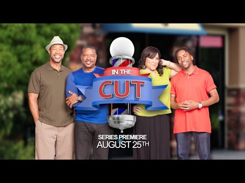 """In The Cut"" Premieres August 25 on Bounce TV"