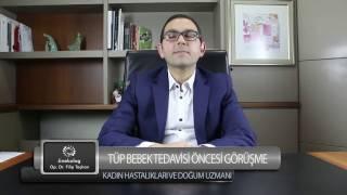 Tüp Bebek Tedavisi Öncesi Görüşme - Op.Dr.Filip TAŞHAN