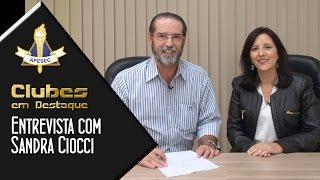 Clubes em Destaque 08/03/2016 – Entrevista com Sandra Ciocci