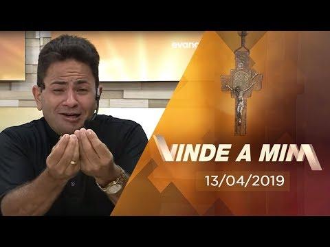 PROGRAMA Vinde a mim com Padre Cleberson Evangelista | 13/04/2019