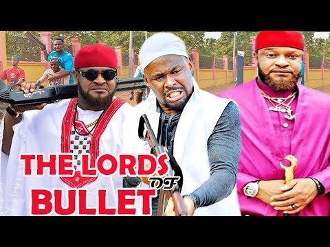THE LORDS OF BULLET SEASON 1- {NEW MOVIE} Zubby Micheal 2019 Latest Nigerian Nollywood Movie