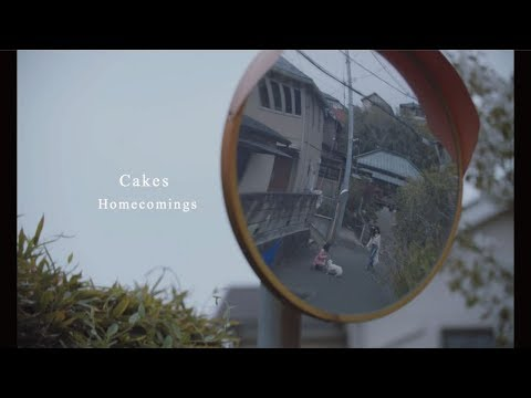 , title : 'Homecomings - Cakes(Official Music Video)'
