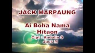 Download Lagu Jack Marpaung - Ai Boha Na Ma Hita On Mp3