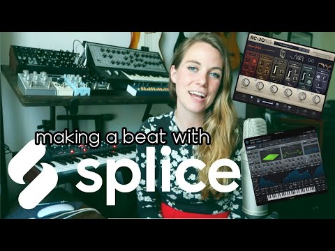 Making a beat with Splice Sounds & Plug-ins