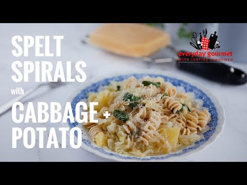 Spelt Spirals with Cabbage and Potato | Everyday Gourmet S7 E60