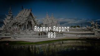 Roamer Report 003