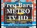 Freq Baru METRO TV HD on Palapa D (no Signal)
