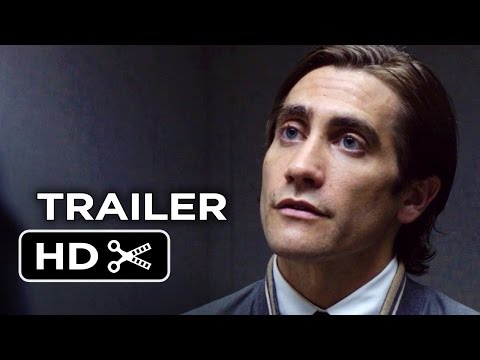 [Trailer] Nightcrawler 2014 - Jake Gyllenhaal