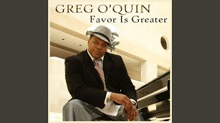 Provided to YouTube by Ingrooves Favor is Greater · Greg O'Quin · Christie Tillman Favor is Greater ℗ 2015 Pendulum Records Released on: 2015-06-30 Writ...