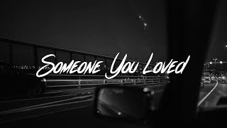 Lewis Capaldi - Someone You Loved (Lyrics)