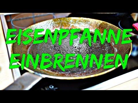 Eisenpfanne einbrennen & einbraten - Anleitung, Tutorial & Tipps [VEGAN]