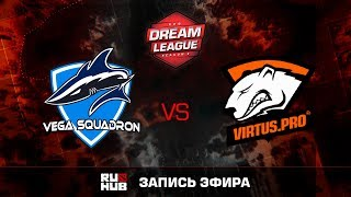 Vega vs Virtus.pro, DreamLeague S.8, game 1 [GodHunt, Dead_Angel]